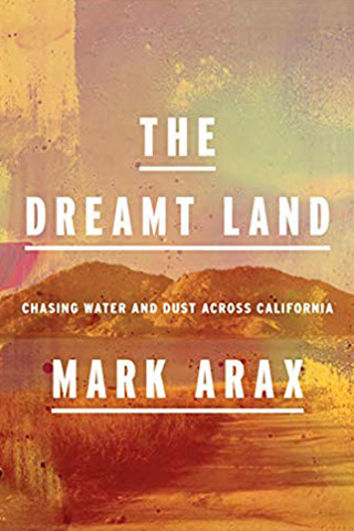 mark_arax_the_dreamt_land
